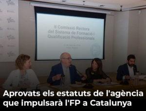 Aprovats els estatuts de l'agència que impulsarà l'FP a Catalunya