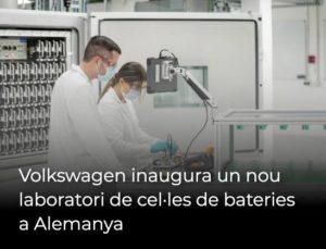 Volkswagen inaugura un nou laboratori de cel·les de bateries a Alemanya
